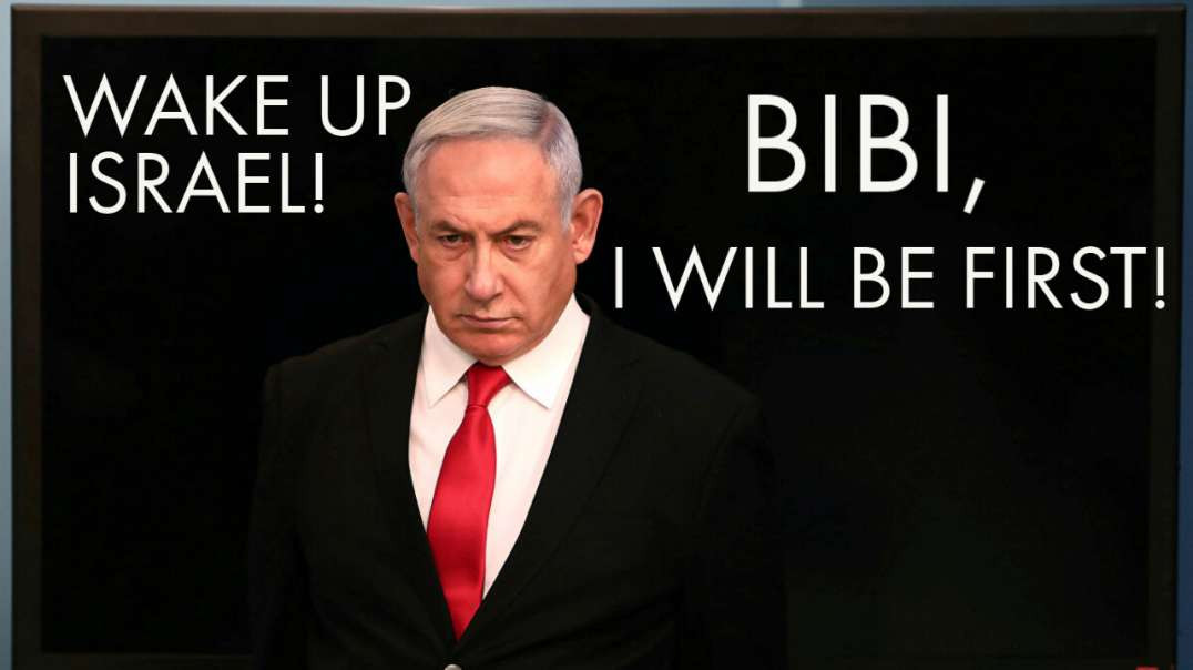 "Netanyahu says, ""I Will Be First!"""