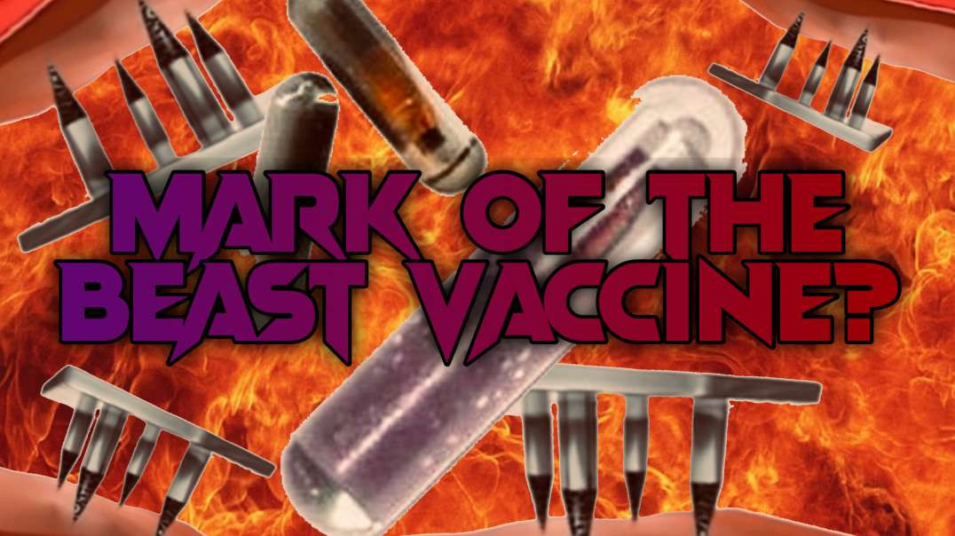 Will Bill Gates's Quantum Dot Tattoo Vaccine be the Mark of The Beast from Revelation 13?