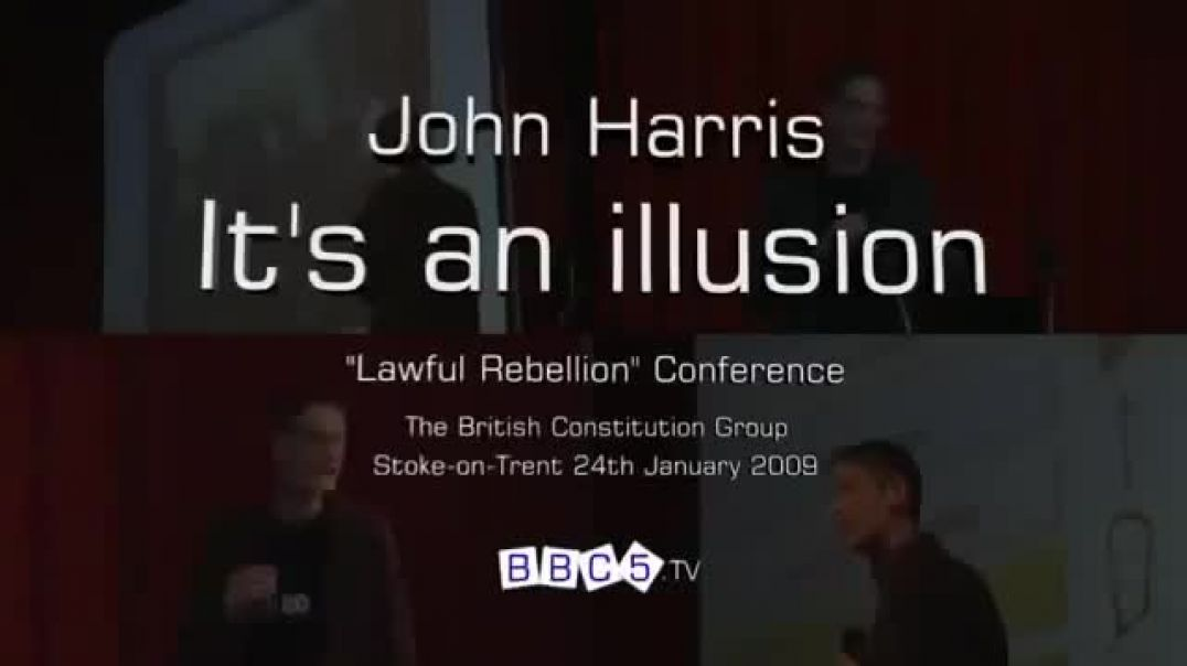 Everything is an illusion, John Harris was murdered for revealing this info. RIP John Harris UK