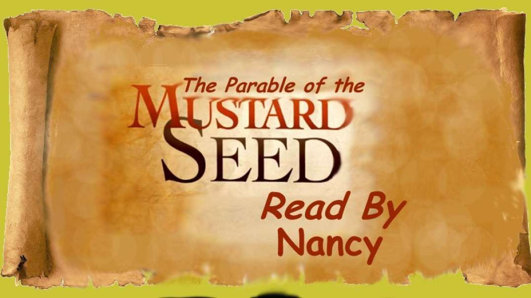 ⁣Parable of the Mustard Seed