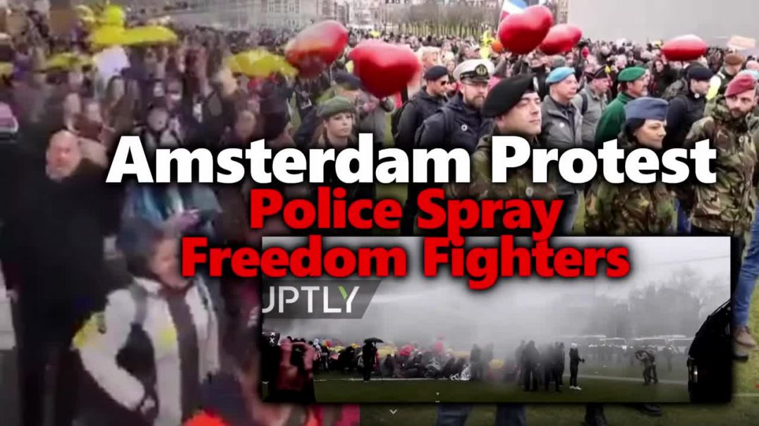 Amsterdam Protest Footage: Violent Police Spray Protestors With Water Cannon.
