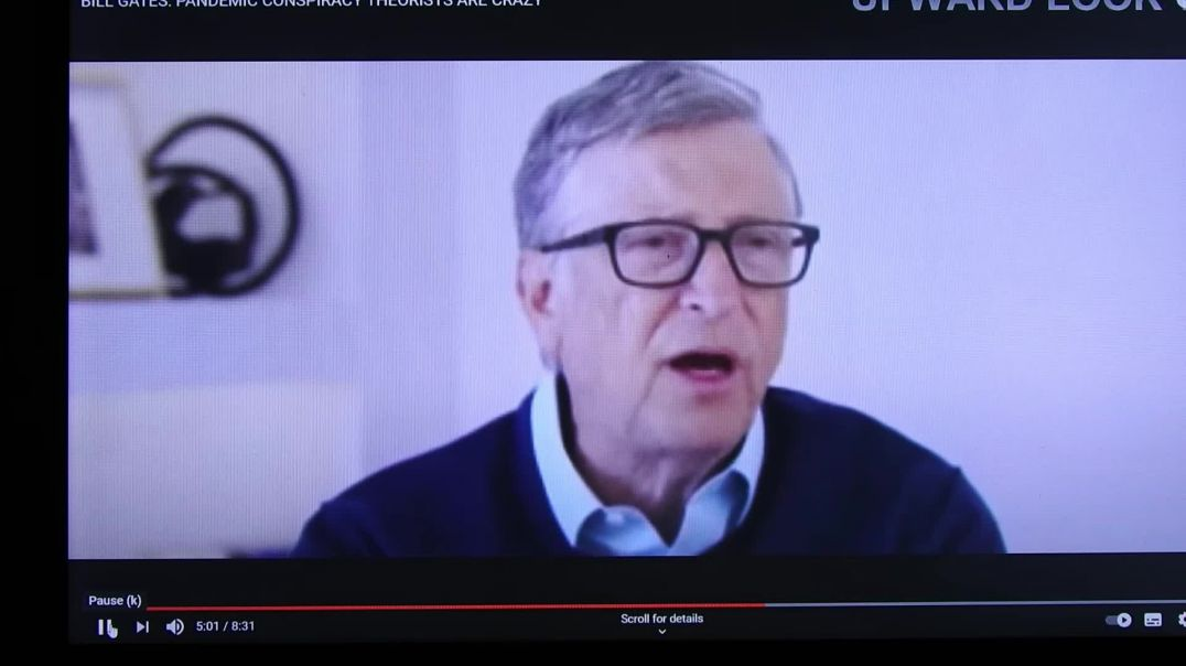 Conspiracy theorists are extremely dangerous to the elite. Here Bill Gates vents his mild anger. But