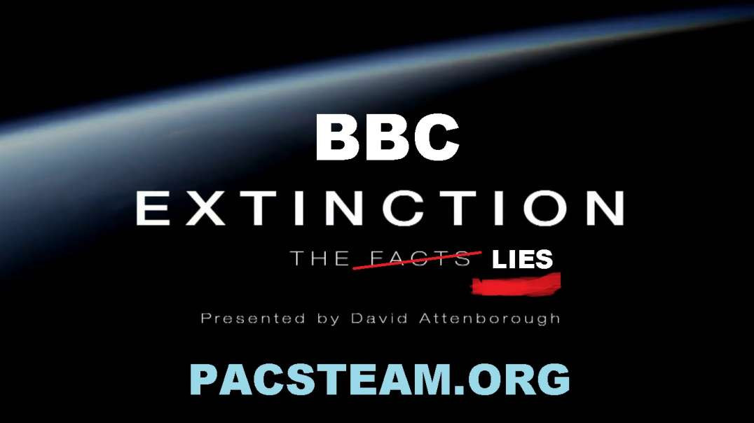 Extinction: The LIES from BBC aka The Freemason Lodge 2020