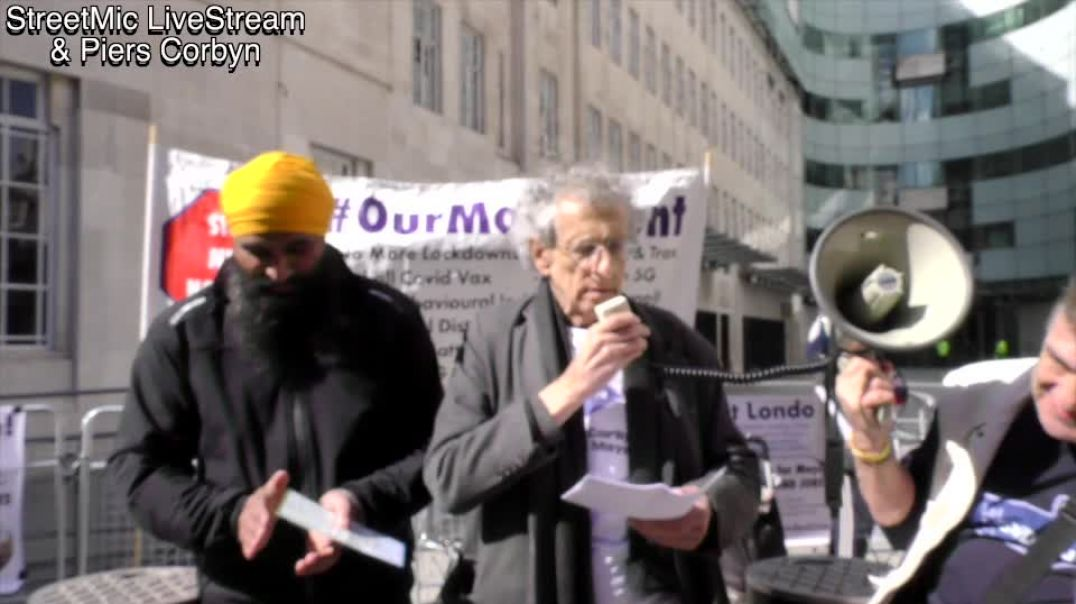Piers Corbyn Rally demanding fair reporting from the BBC 2.4.21