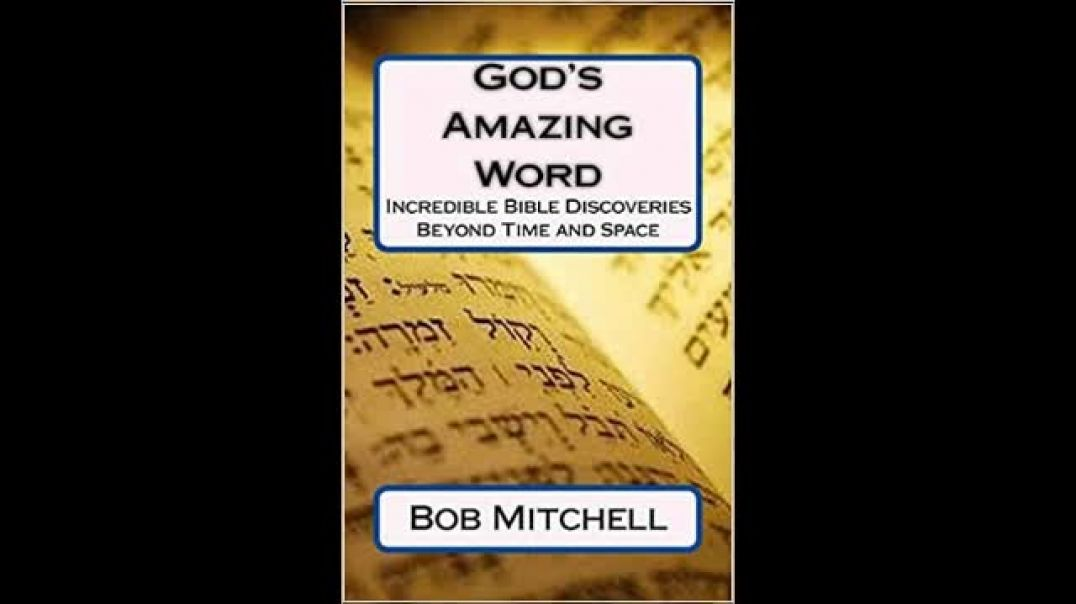 MUST SEE: HIDDEN MYSTERIES OF GOD'S AMAZING WORD