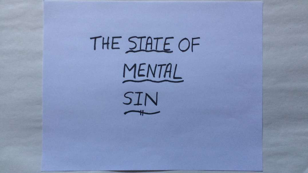 THE VIEW FROM THE CROSS #2 THE STATE OF MENTAL SIN