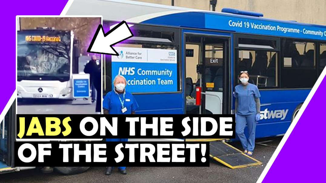 WATCH UK Covid Vaccination BUS Jabbing PUBLIC On SIDE OF THE ROAD! / Hugo Talks #lockdown