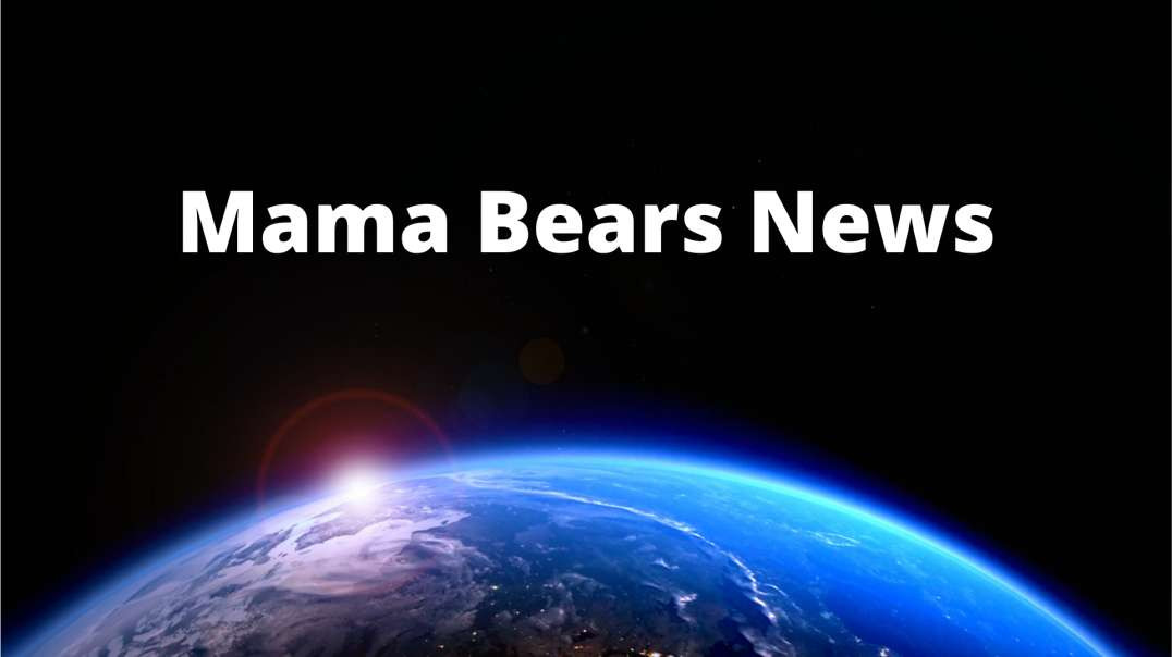 Serious News  4-14-21 from Mama Bears News desk Part 1 of 2
