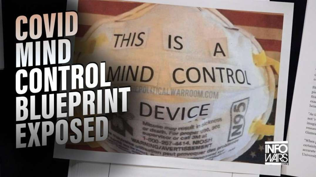 Covid Mind Control Blueprint Exposed