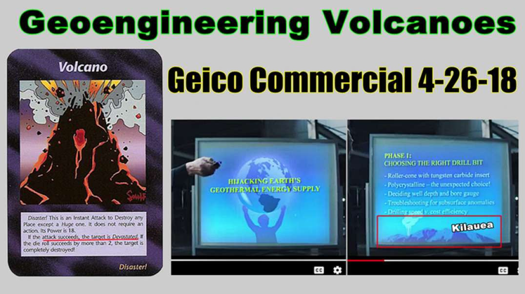 St. Vincent Volcano Eruption Geoengineered? Geico Commercial 4-26-18 Hacking Geothermal; A21